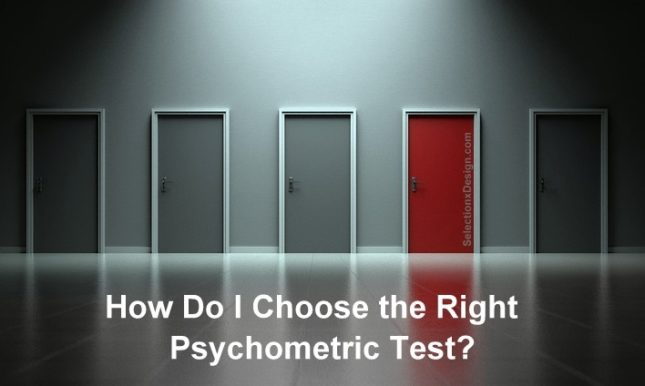 How Do I Choose the Right Psychometric Test?