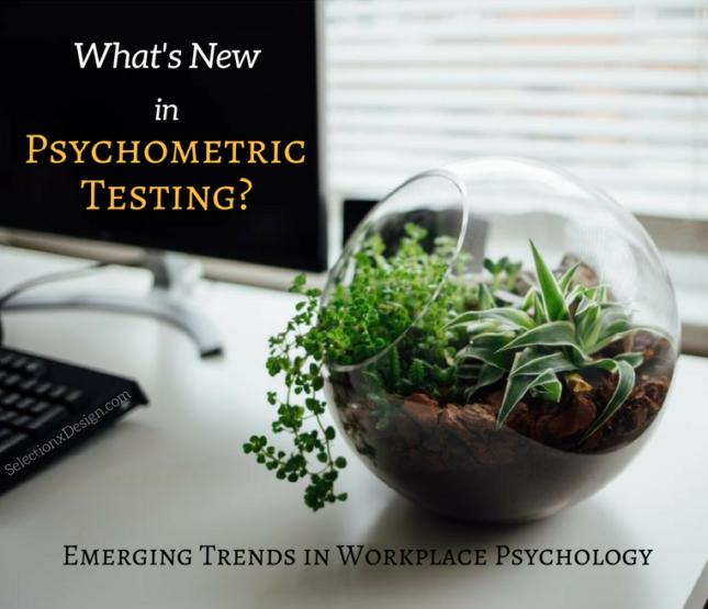 Emerging Trends in Psychometric Testing and Workplace Psychology