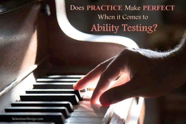 Ability Testing - Does Practice Make Perfect? SelectionxDesign.com