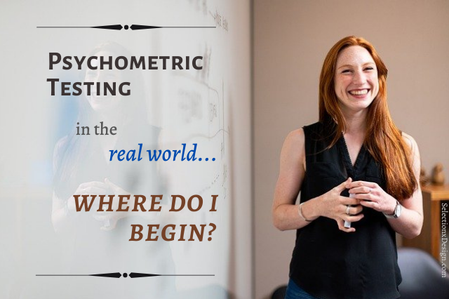 Psychometric Testing - Selection by Design